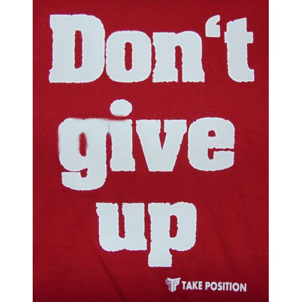 T SHIRT TAKEPOSITION, COMMANDO, DONT GIVE UP, 310-5003